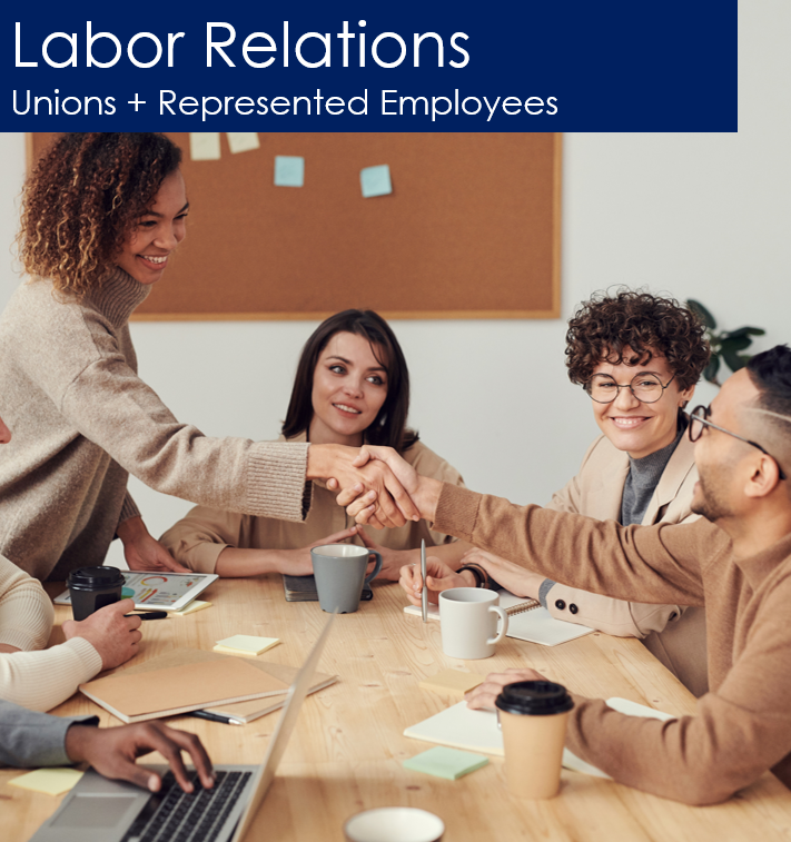 Labor Relations, Unions and Represented Employees